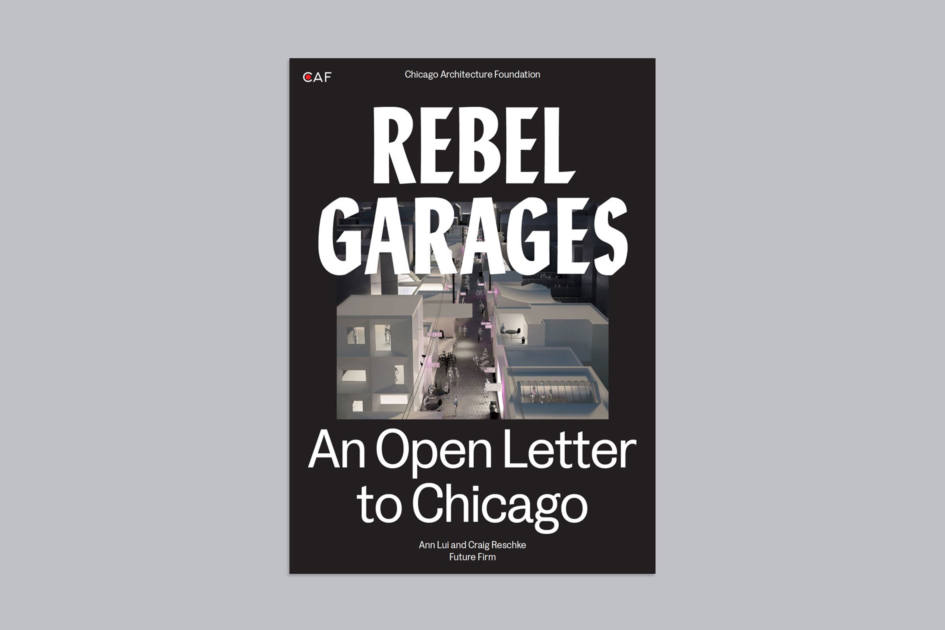 Cover of Rebel Garages: An Open Letter to Chicago